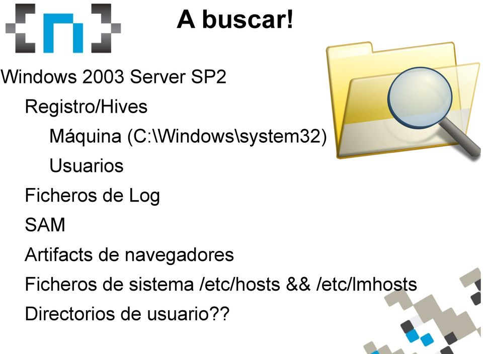 (C:\Windows\system32) Usuarios Ficheros de Log SAM