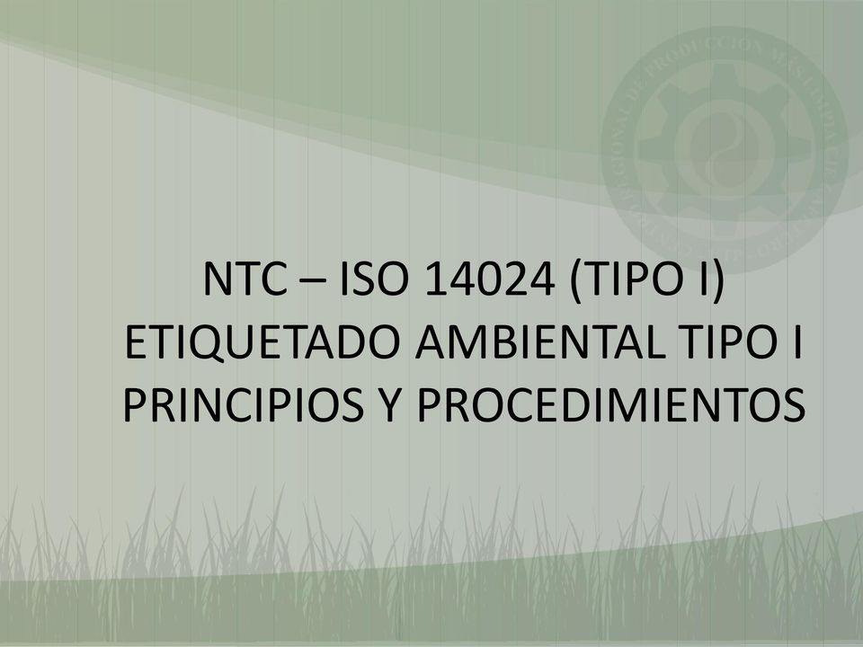 AMBIENTAL TIPO I