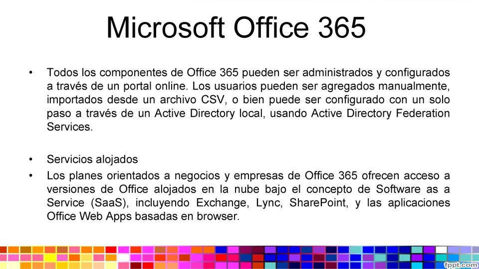 Directory local, usando Active Directory Federation Services.