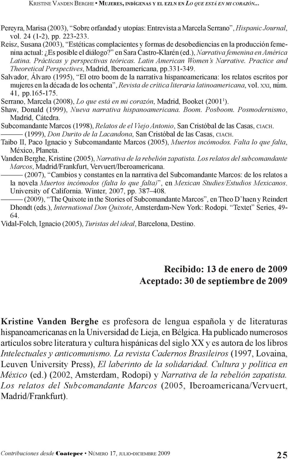 Prácticas y perspectivas teóricas. Latin American Women s Narrative. Practice and Theoretical Perspectives, Madrid, Iberoamericana, pp.331-349.
