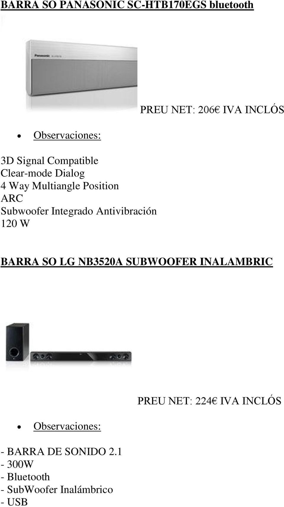 PREU NET: 206 IVA INCLÓS BARRA SO LG NB3520A SUBWOOFER INALAMBRIC - BARRA DE