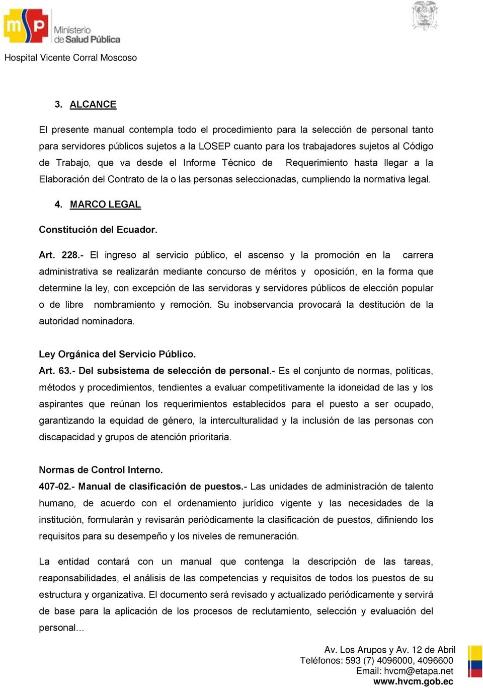 MARCO LEGAL Constitución del Ecuador. Art. 228.
