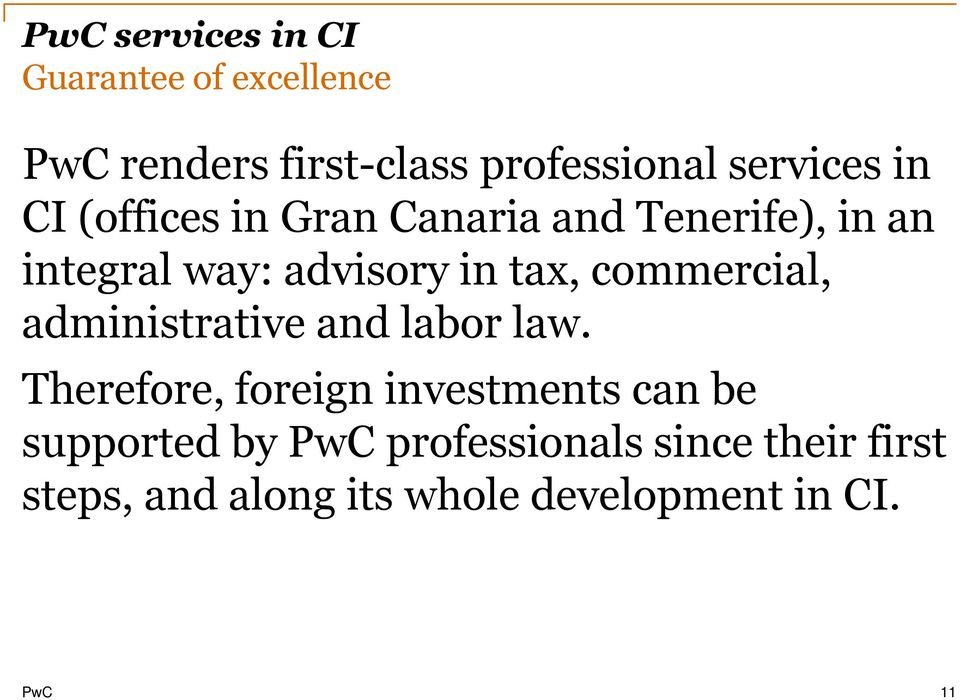 commercial, administrative and labor law.