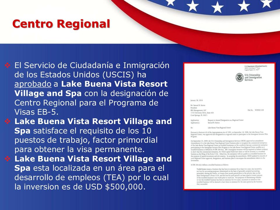 Lake Buena Vista Resort Village and Spa satisface el requisito de los 10 puestos de trabajo, factor primordial para obtener