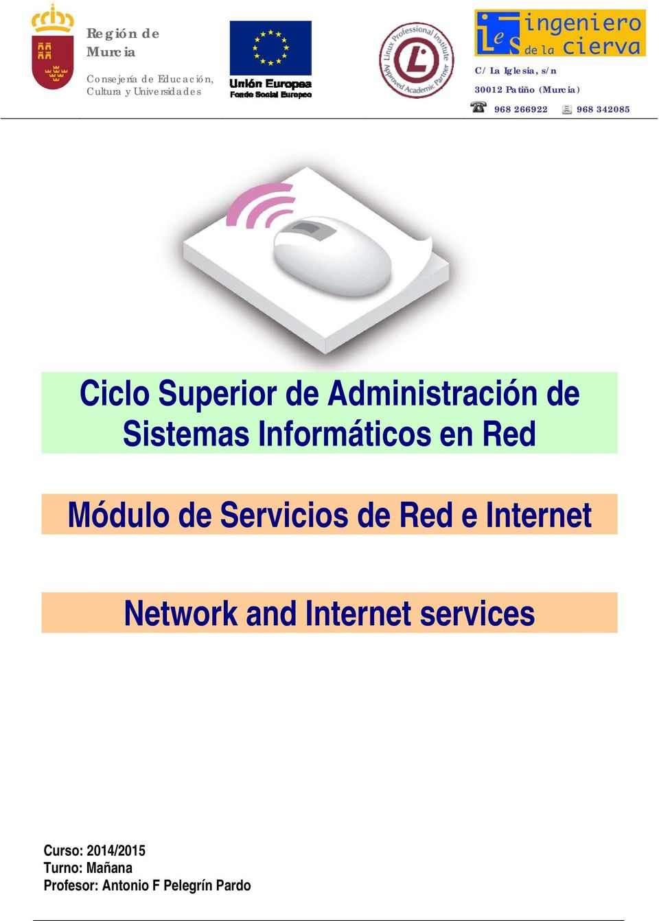 Internet Network and Internet services Curso: