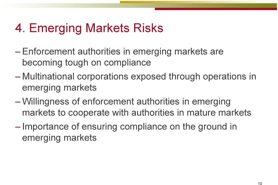 Willingness of enforcement authorities in emerging markets to cooperate with authorities