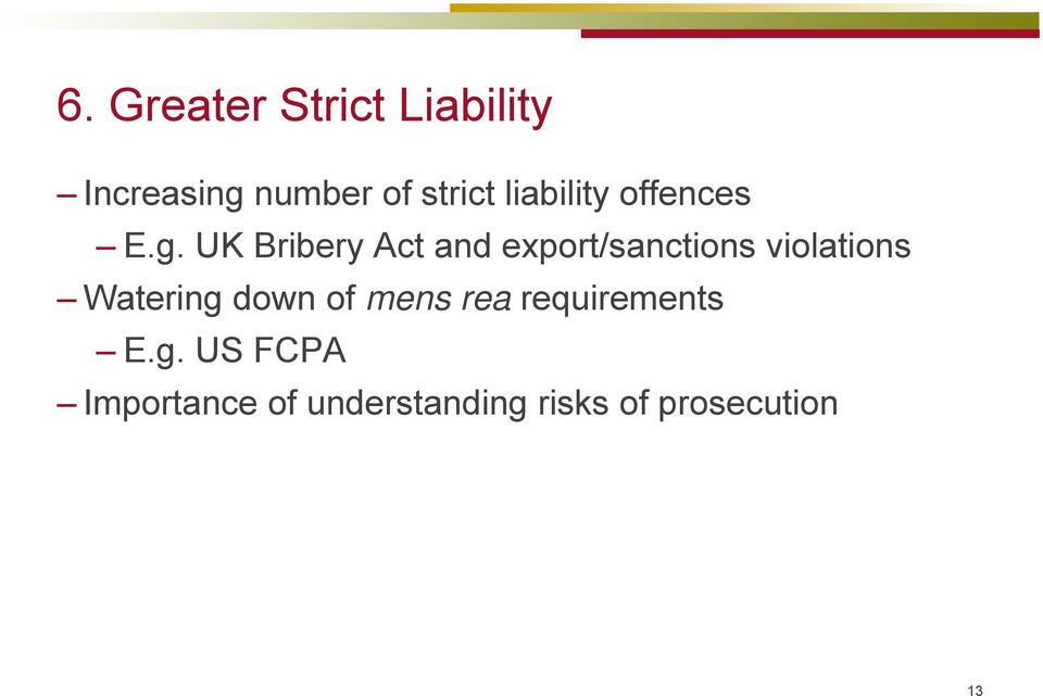 UK Bribery Act and export/sanctions violations Watering