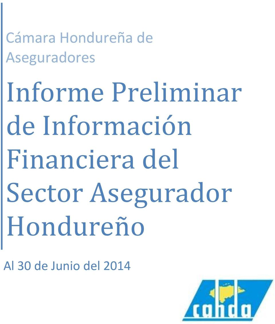 Financiera del Sector Asegurador