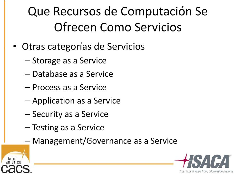Service Process as a Service Application as a Service Security