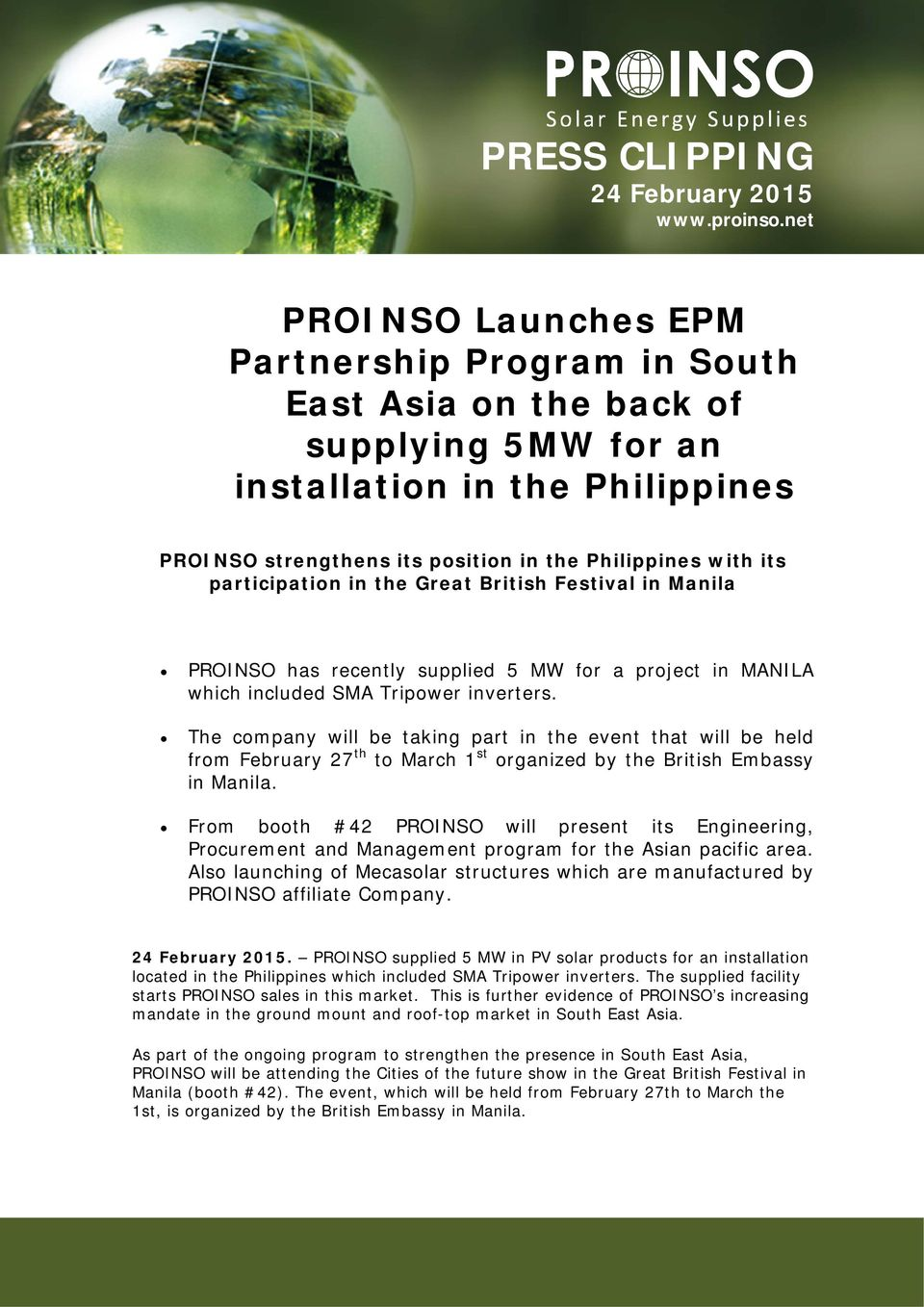 participation in the Great British Festival in Manila PROINSO has recently supplied 5 MW for a project in MANILA which included SMA Tripower inverters.
