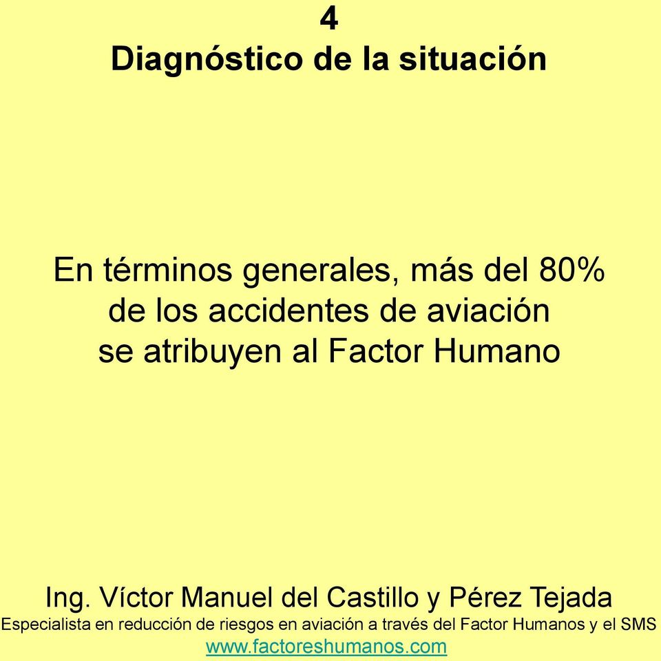 80% de los accidentes de