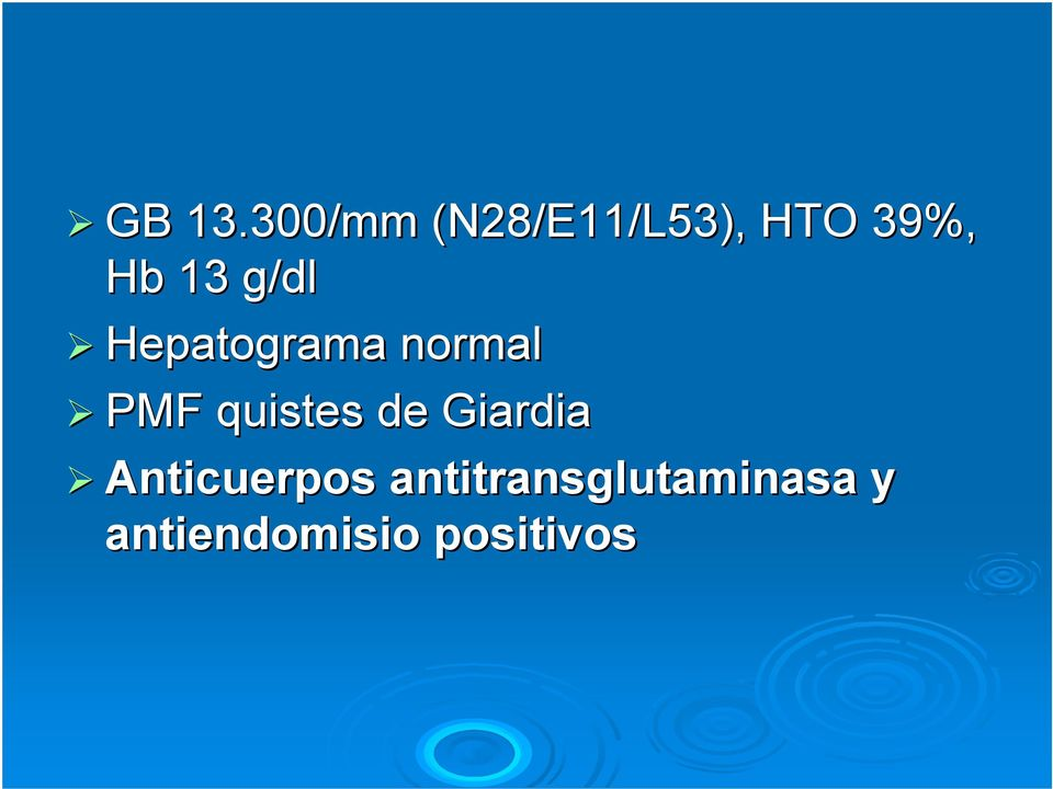 g/dl Hepatograma normal PMF quistes