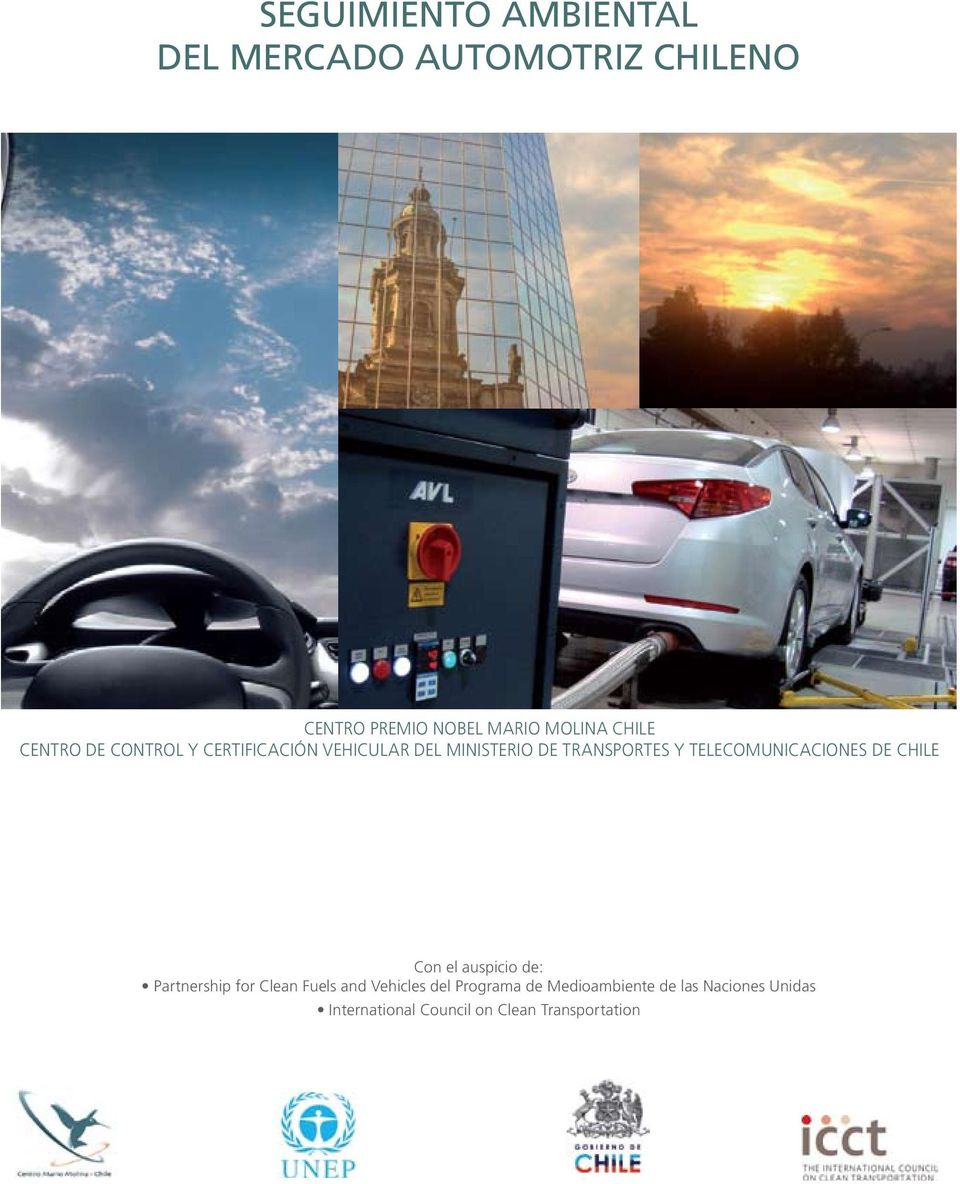 TELECOMUNICACIONES DE CHILE Con el auspicio de: Partnership for Clean Fuels and Vehicles