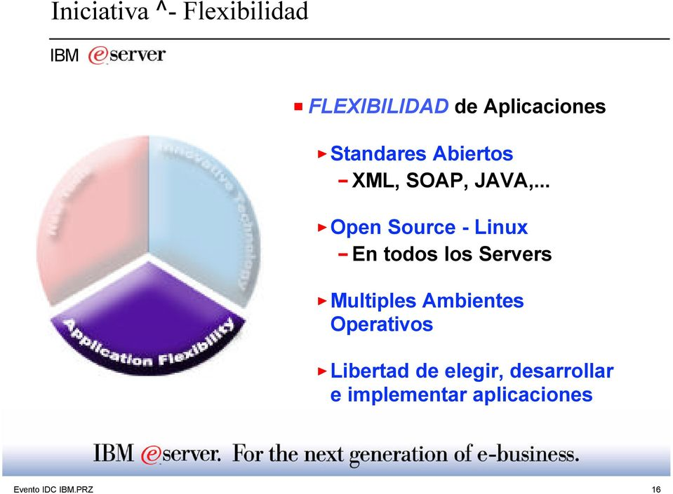 .. Open Source - Linux En todos los Servers Multiples