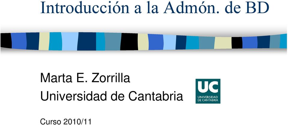 Zorrilla Universidad