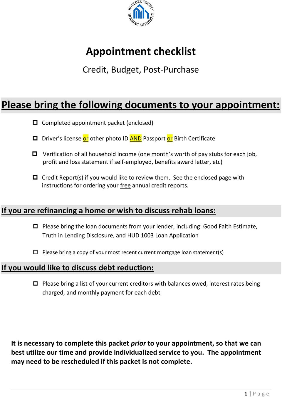 would like to review them. See the enclosed page with instructions for ordering your free annual credit reports.