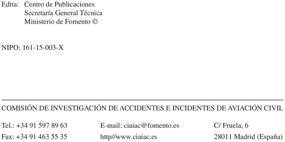 INCIDENTES DE AVIACIÓN CIVIL Tel.