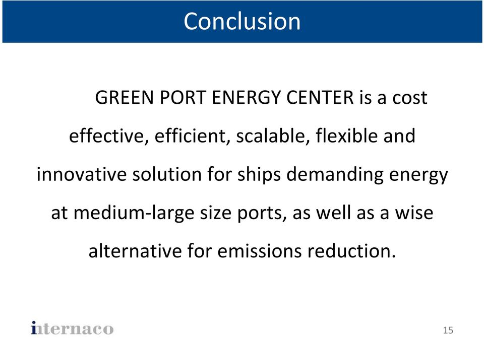 solution for ships demanding energy at medium large