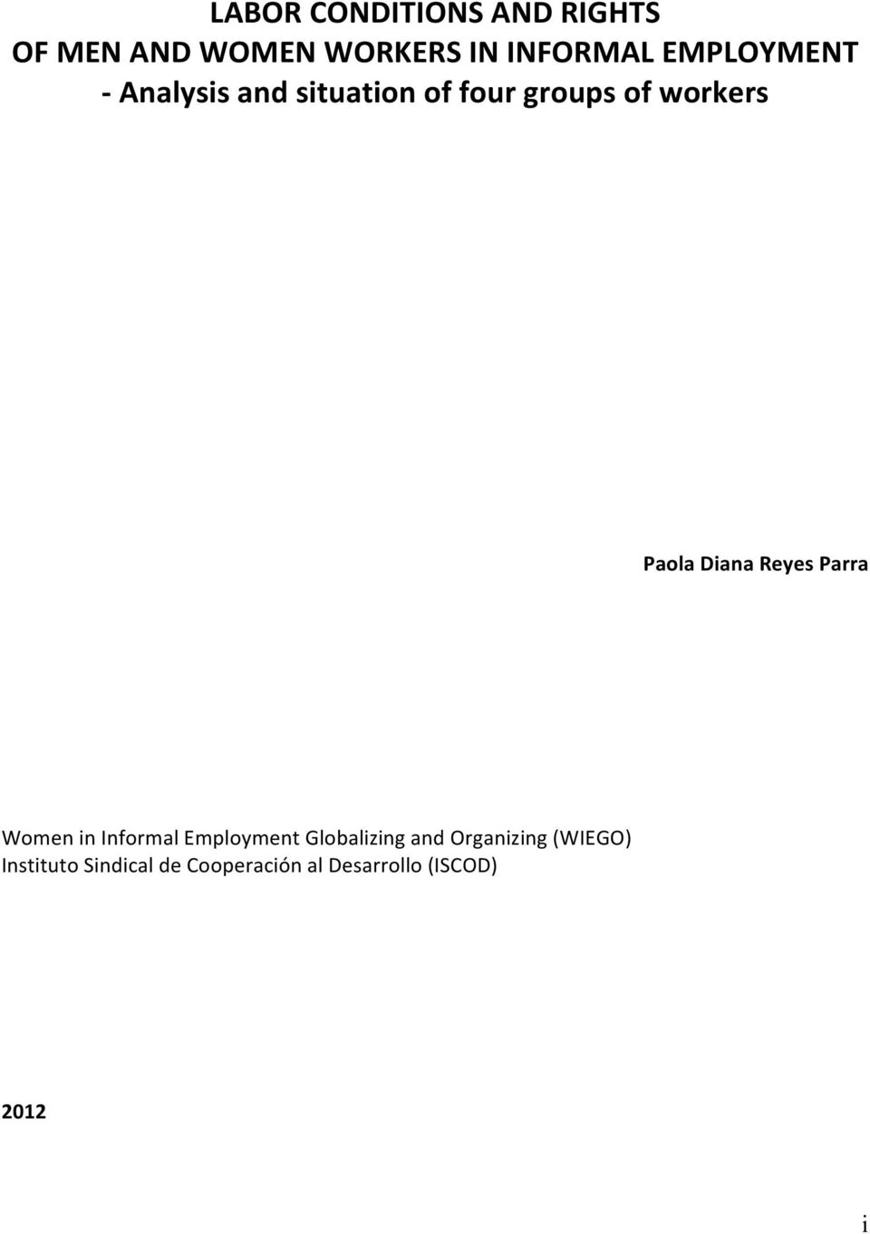 Diana Reyes Parra Women in Informal Employment Globalizing and