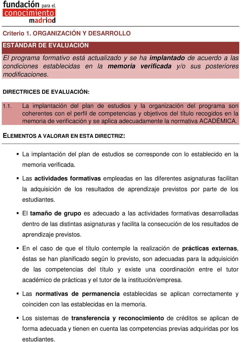 modificaciones. DIRECTRICES DE EVALUACIÓN: 1.