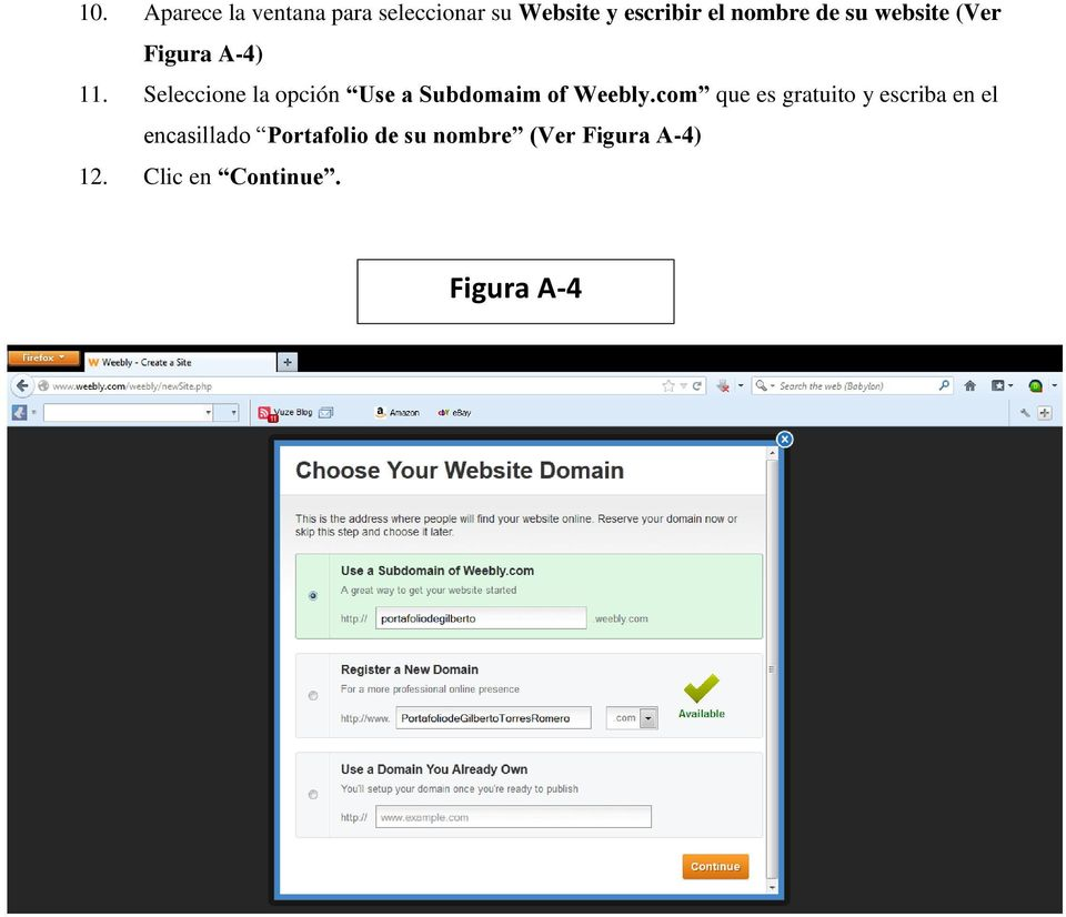Seleccione la opción Use a Subdomaim of Weebly.