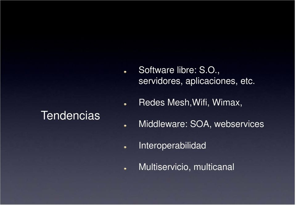 Tendencias Redes Mesh,Wifi, Wimax,