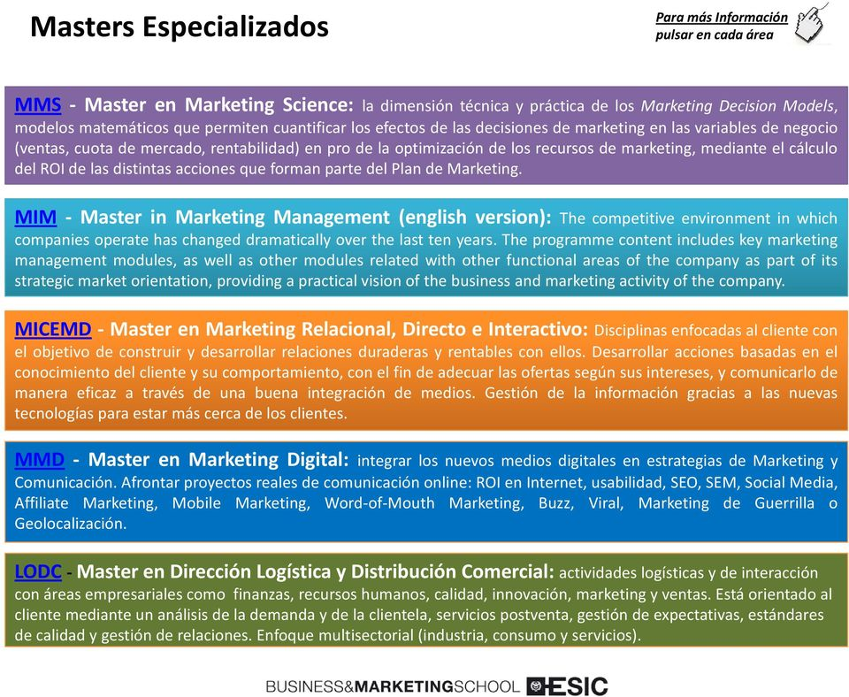 del ROI de las distintas acciones que forman parte del Plan de Marketing.