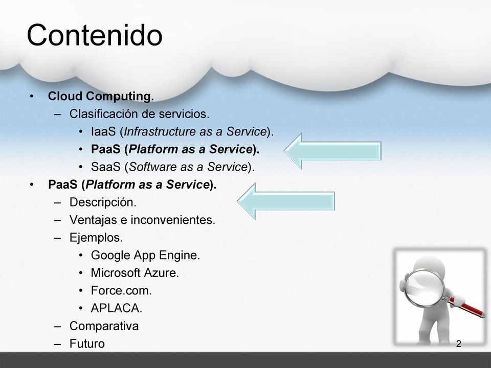 SaaS (Software as a Service). PaaS (Platform as a Service). Descripción.