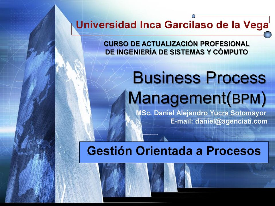 CÓMPUTO Business Process Management(BPM) MSc.