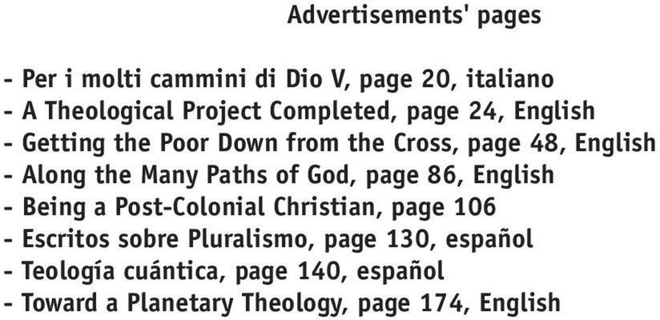 Paths of God, page 86, English - Being a Post-Colonial Christian, page 106 - Escritos sobre