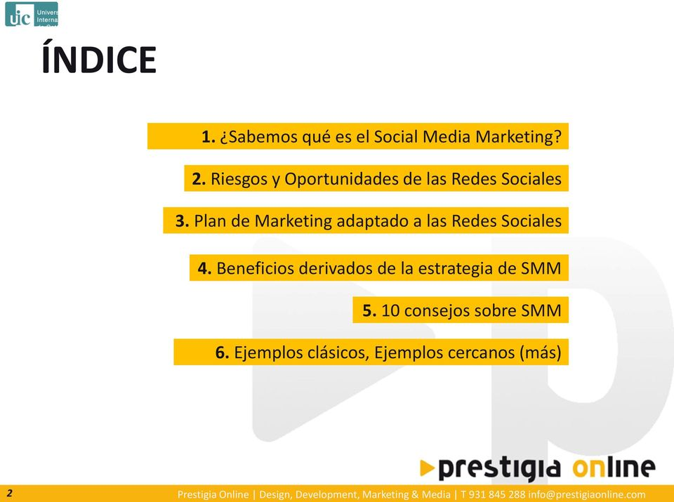 Plan de Marketing adaptado a las Redes Sociales 4.