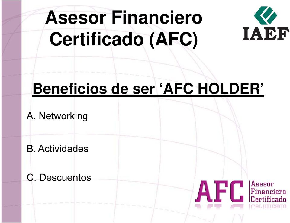 Beneficios i de ser AFC