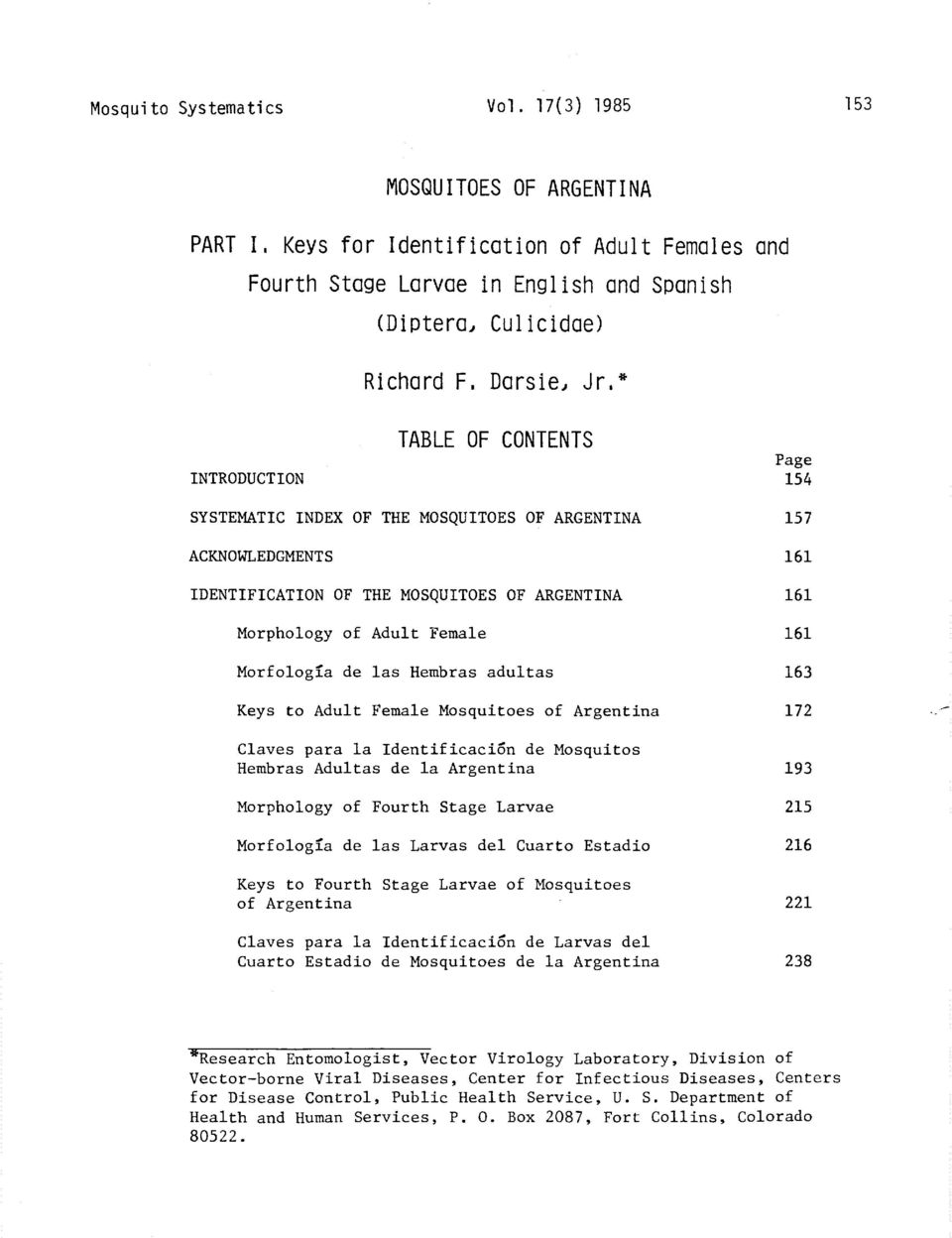 OF CONTENTS Page 154 SYSTEMATIC INDEX OF THE MOSQUITOES OF ARGENTINA ACKNOWLEDGMENTS 157 161 IDENTIFICATION OF THE MOSQUITOES OF ARGENTINA 161 Morphology of Adult Female Morfolog?