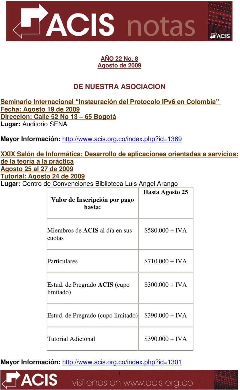 Información: http://www.acis.org.co/index.php?