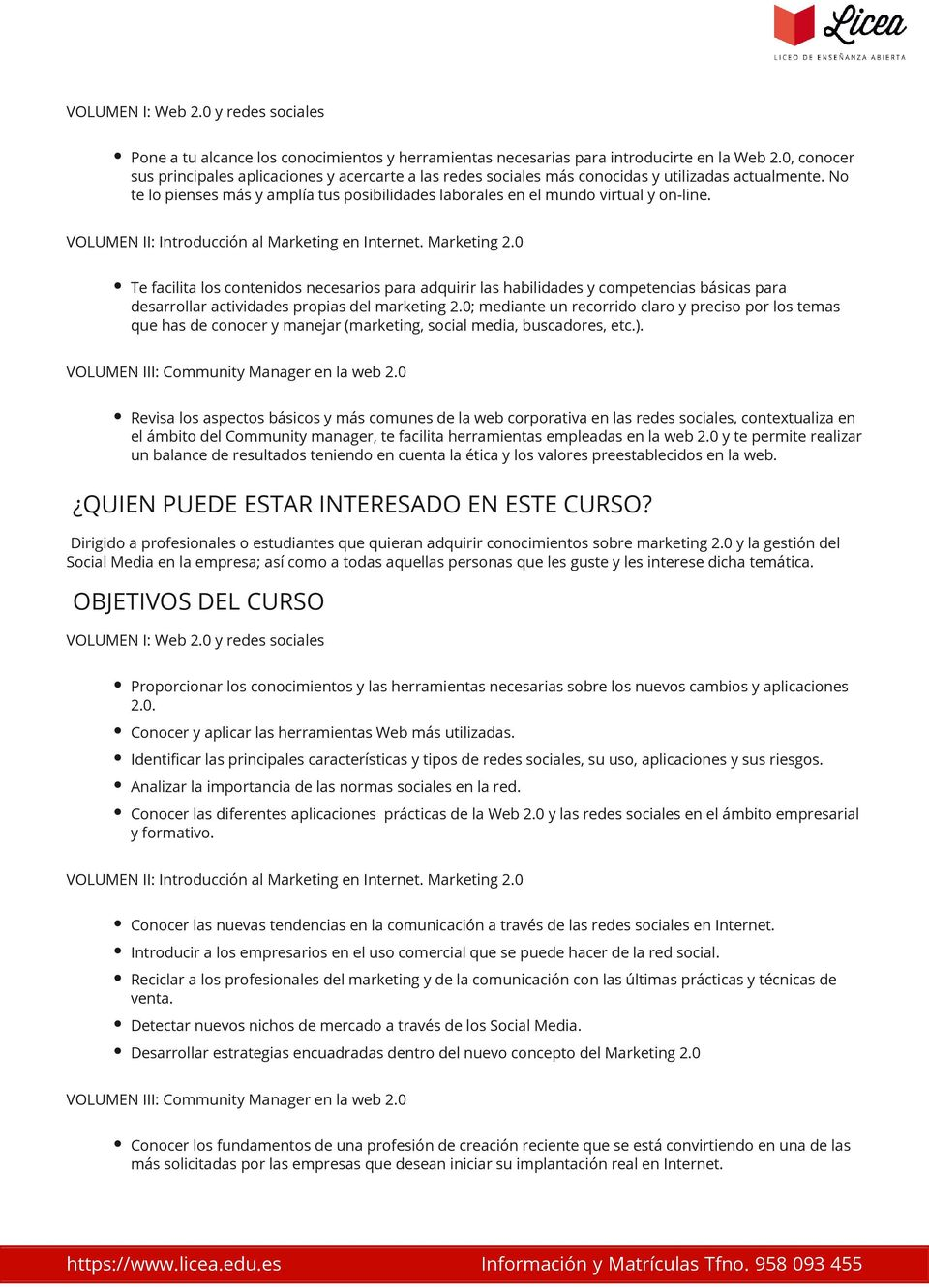 No te lo pienses más y amplía tus posibilidades laborales en el mundo virtual y on-line. VOLUMEN II: Introducción al Marketing en Internet. Marketing 2.