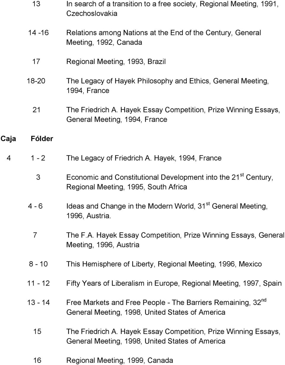 Hayek Essay Competition, Prize Winning Essays, General Meeting, 1994, France 4 1-2 The Legacy of Friedrich A.