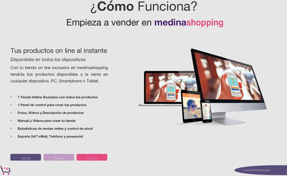 exclusiva en medinashopping tendrás tus productos disponibles a la venta en cualquier dispositivo, PC, Smartphone o Tablet.