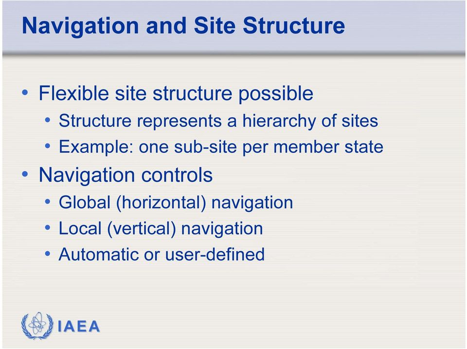 one sub-site per member state Navigation controls Global