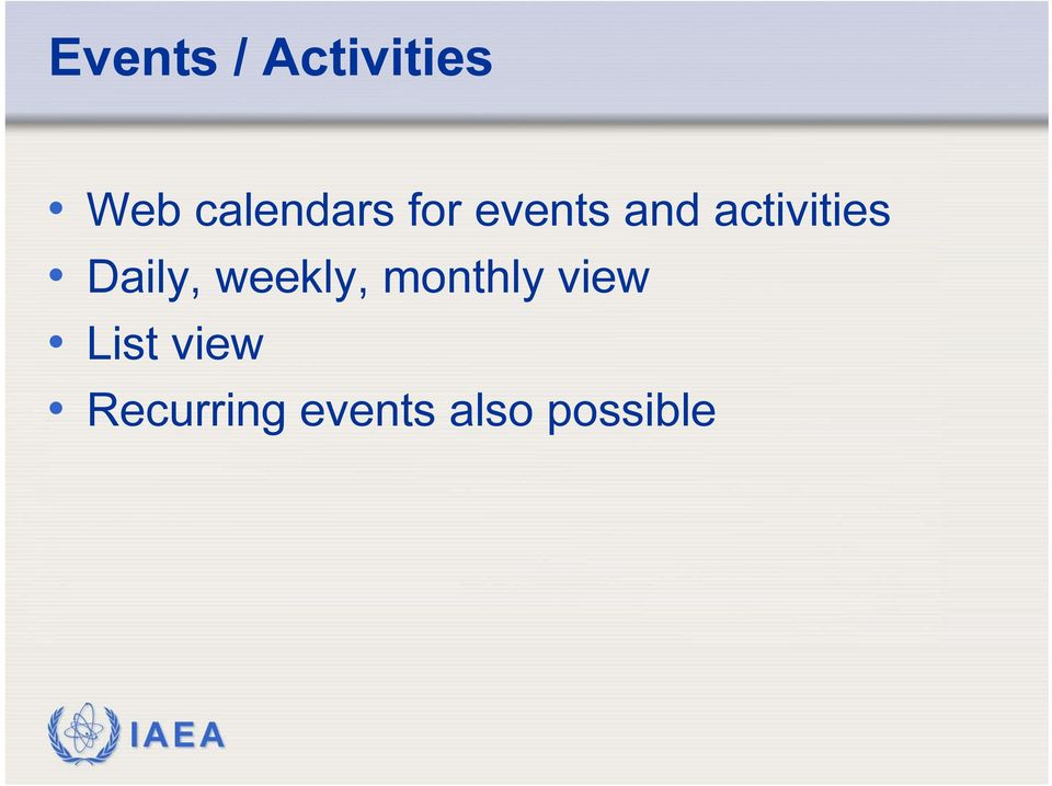 activities Daily, weekly,