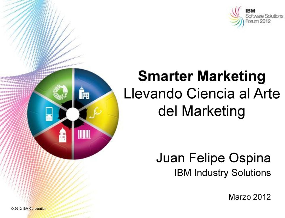 IBM Industry Solutions Marzo 2012