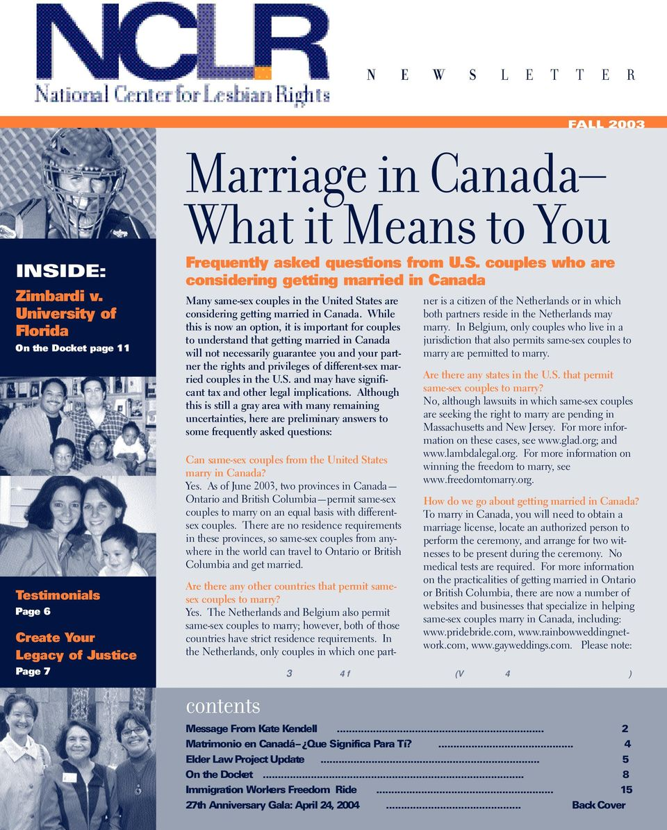 couples who are considering getting married in Canada Many same-sex couples in the United States are considering getting married in Canada.