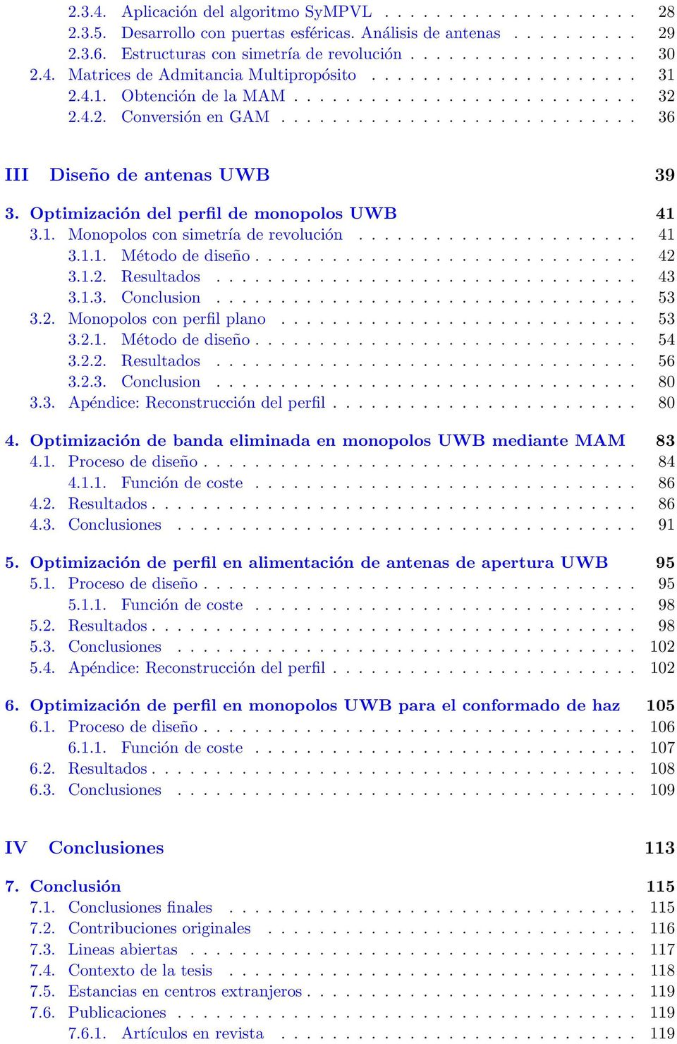 ....................... 130 8.3. Objectives of the thesis.............................. 132 8.4. Text organization.................................. 133 VI Theoretical basis 135 9.
