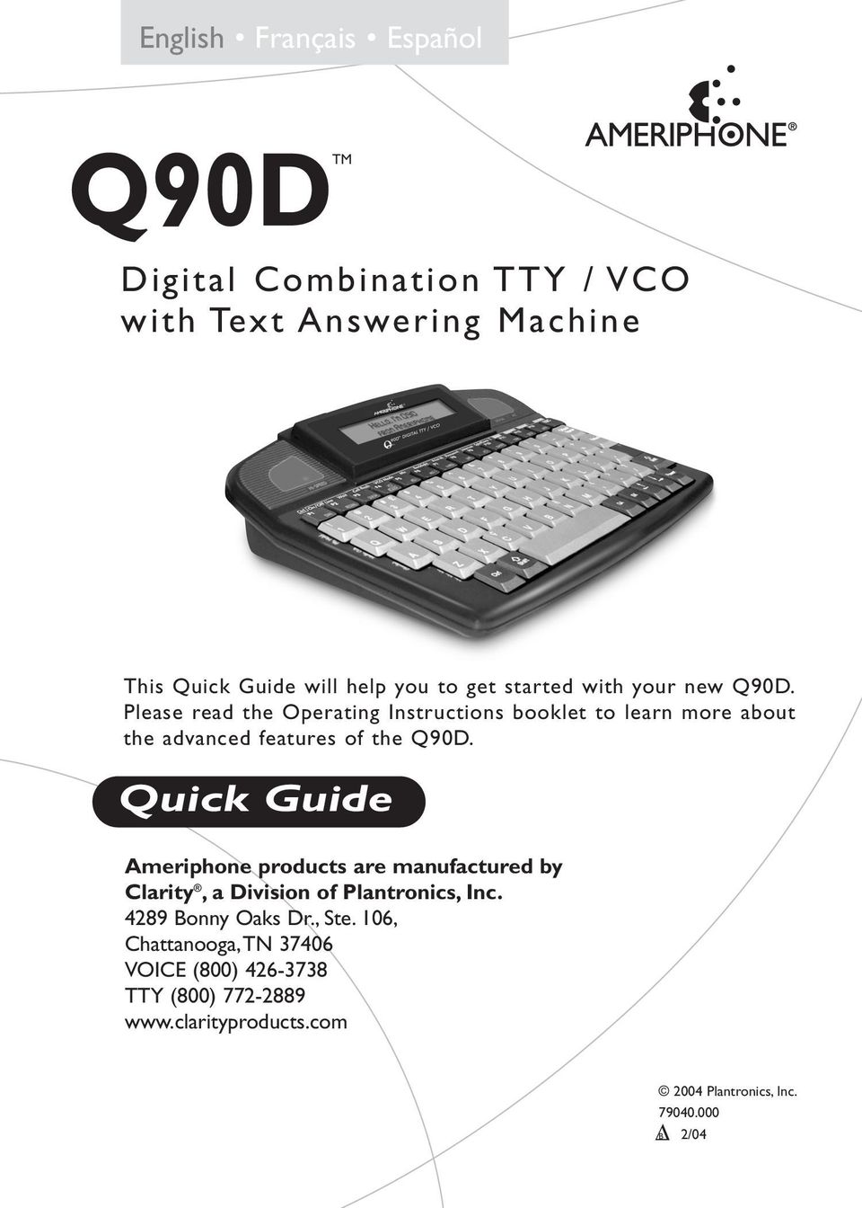 Please read the Operating Instructions booklet to learn more about the advanced features of the Q90D.