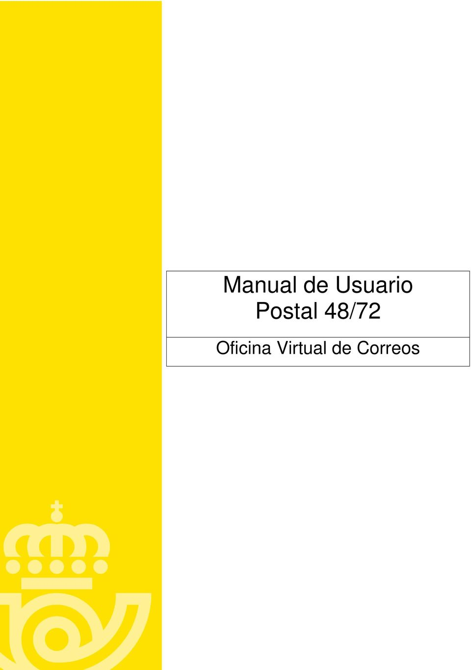 Manual de usuario postal 48 72 oficina virtual de correos for Correos es oficina virtual