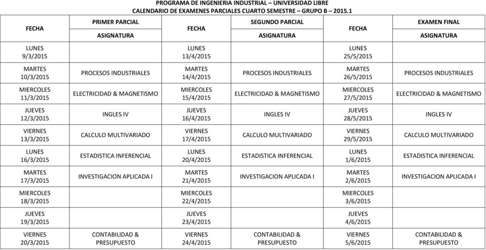ELECTRICIDAD & MAGNETISMO INGLES IV INGLES IV INGLES IV CALCULO MULTIVARIADO CALCULO MULTIVARIADO CALCULO MULTIVARIADO