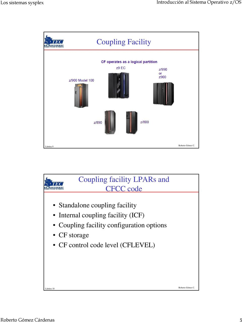(ICF) Coupling facility configuration options CF storage CF