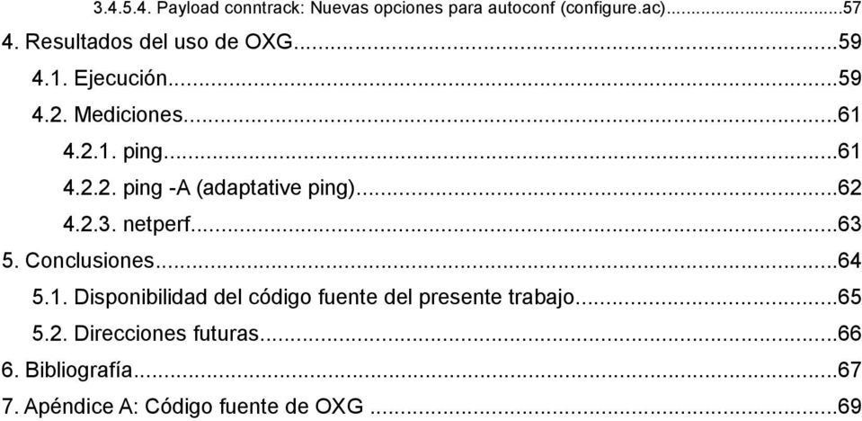 ..62 4.2.3. netperf...63 5. Conclusiones...64 5.1.