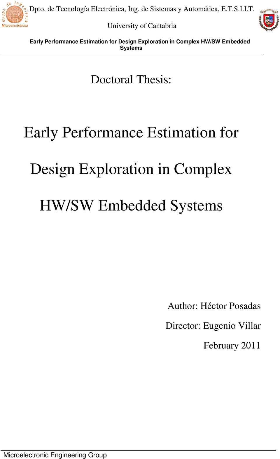 Performance Estimation for Design Exploration in Complex Embedded Systems