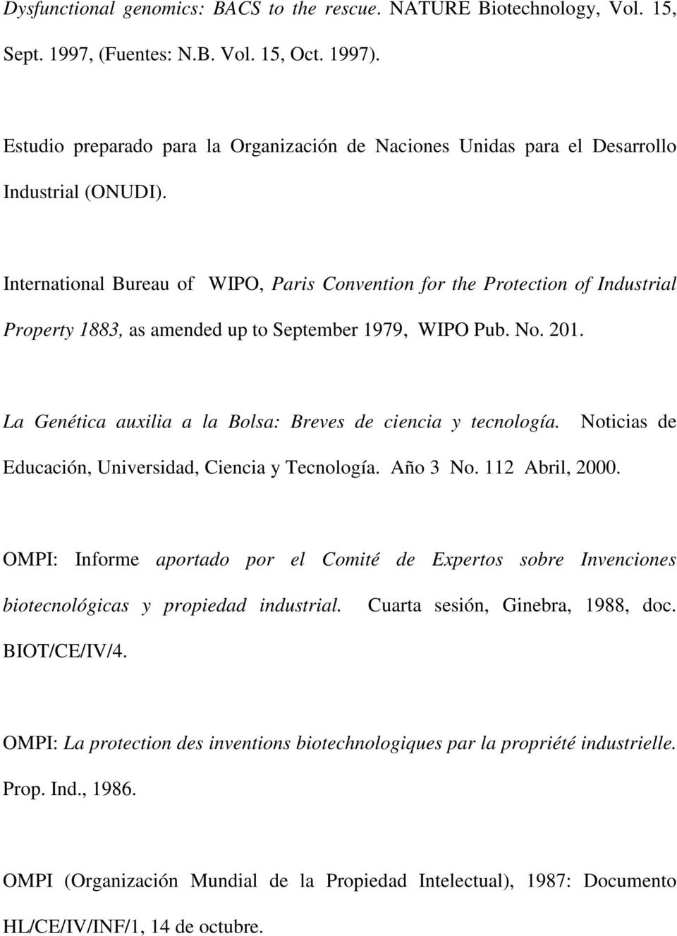 International Bureau of WIPO, Paris Convention for the Protection of Industrial Property 1883, as amended up to September 1979, WIPO Pub. No. 201.