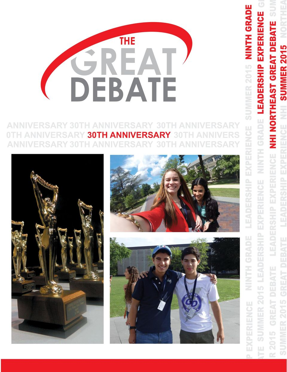 GREAT DEBATE SU SUMMER 2015 GREAT DEBATE LEADERSHIP EXPERIENCE NHI SUMMER 2015 NORTHE ANNIVERSARY 30TH